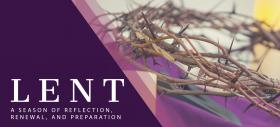 Lent: a Time of Preparation